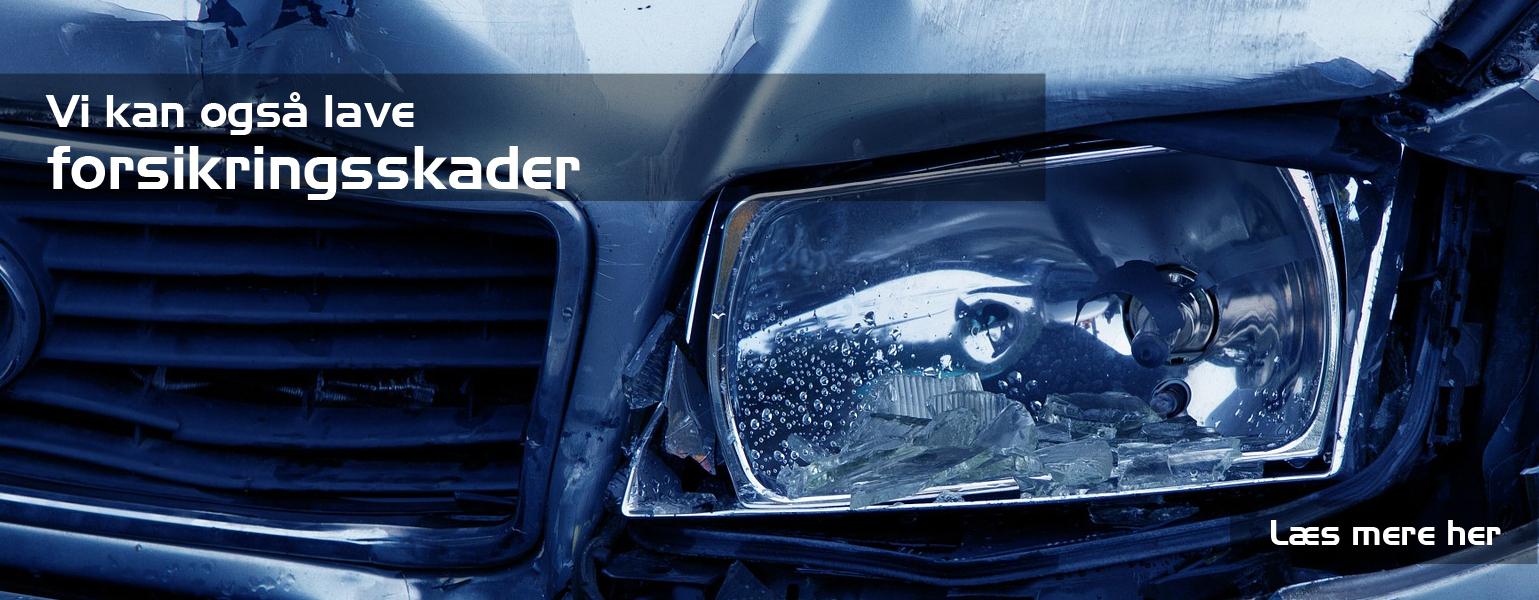 vi laver også forsikringsskader hos Bruhns biler